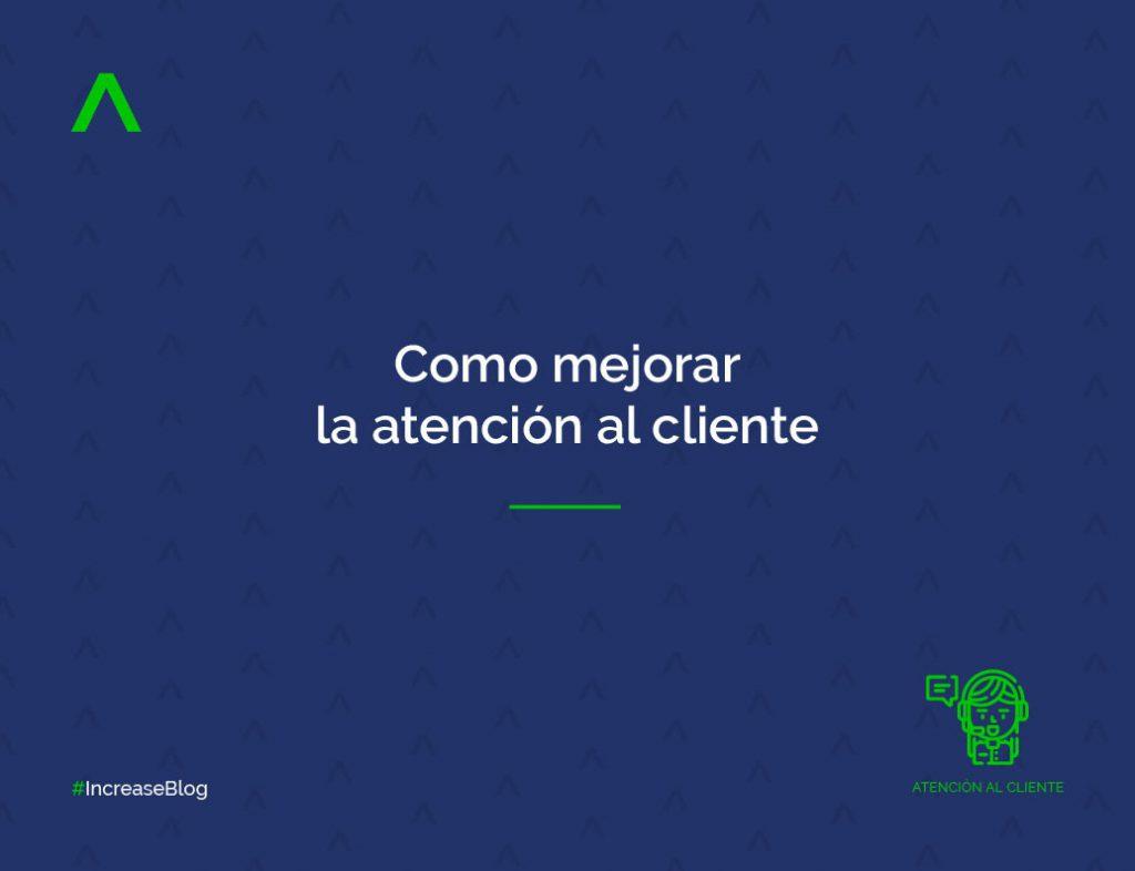 Cómo mejorar la atención al cliente