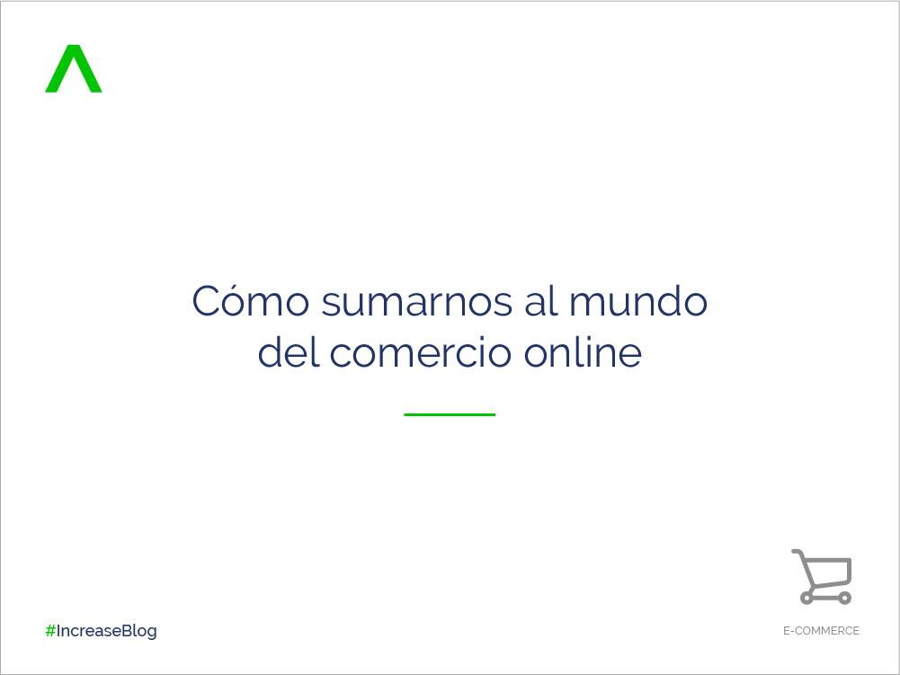 Cómo sumarnos al mundo del comercio online