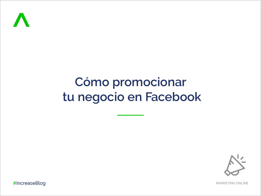 Cómo promocionar tu negocio en Facebook