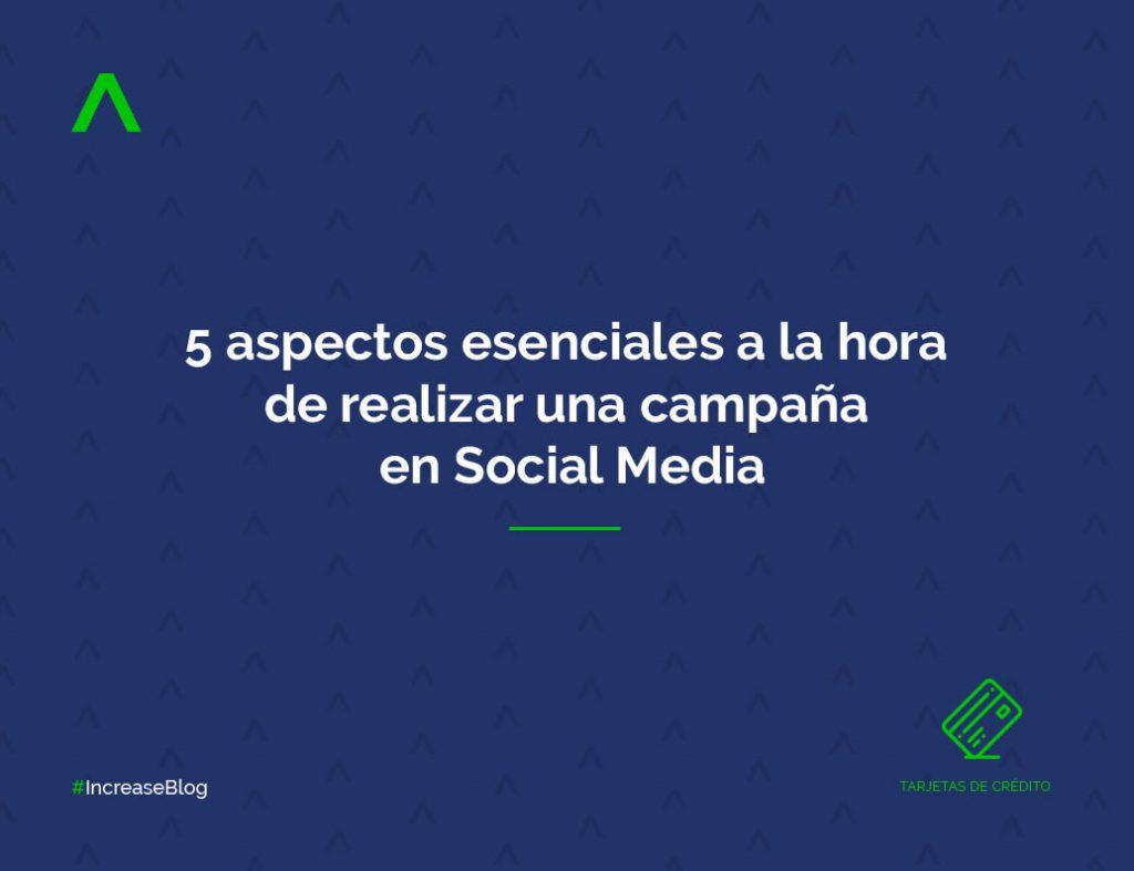5 aspectos esenciales a la hora de realizar una campaña en Social Media