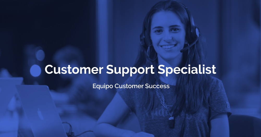 Customer Support Specialist – Equipo Customer Success