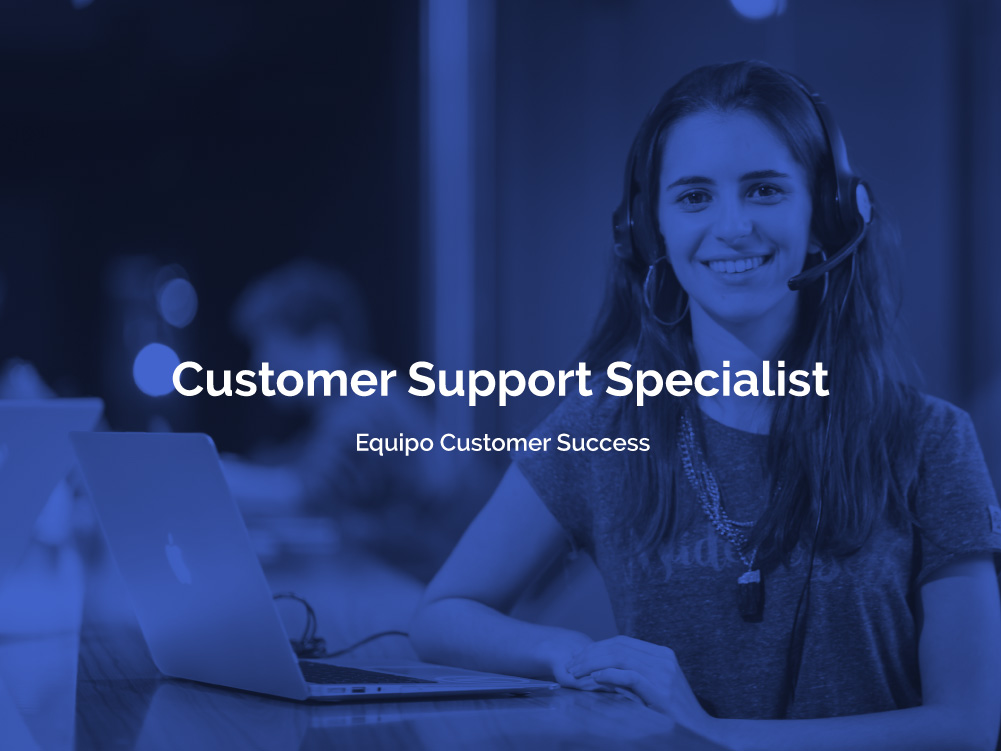 Customer Support Specialist - Equipo Customer Success
