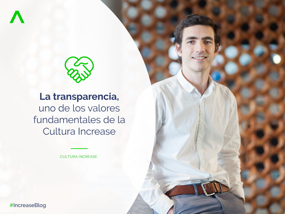 La transparencia, uno de los valores fundamentales de la Cultura Increase