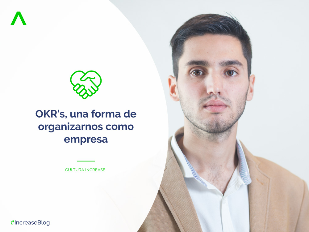 OKR'sUna forma de organizarnos como empresa