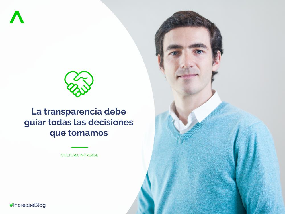 La transparencia debe guiar todas las decisiones quetomamos