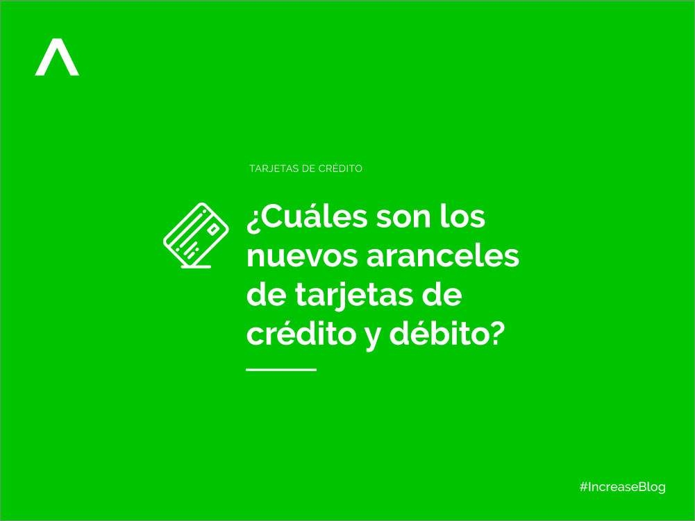 Aranceles de tarjetas de crédito y débito